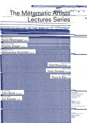 The Métamatic Artists' Lectures Series ,