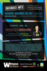 Branded Arts Event: Featuring Samantha Ronson as a guest DJ!!,Brandon Shigeta, David Flores, Mear One, Shark Toof, KEEGAN GIBBS, Morgan Slade, Edwin Ushiro, Dan Quintana, Sona Mirzaei, Greg Craola Simkins, Bumblebee, Room13 LA, Michael Pukac, Shepard Fairey, Sona, Retna