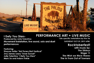 THE PALMS IN WONDER VALLEY PRESENTS PERFORMANCE ART + LIVE MUSIC SATURDAY October 29, 2011 6pm,