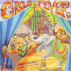Circus Fever, Patricia Krebs, Alva Sachs