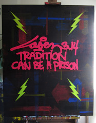 Tradition Can Be A prison, Laser 3.14