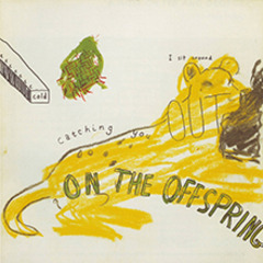 On the Offspring ,George Schneeman, Bill Berkson