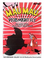 Show Poster, Mau Mau