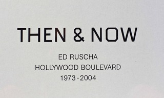 Then & Now, Ed Ruscha