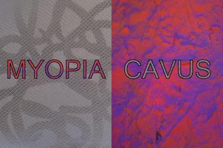 Myopia Cavus,