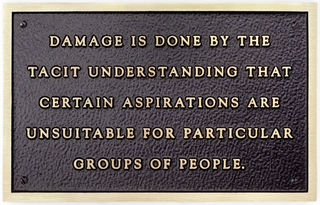 Damage is done by the tacit understanding... Text: Living Series (1980-1982), Jenny Holzer