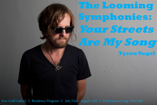 Tyson Vogel: The Looming Symphonies: Your Streets Are My Song,