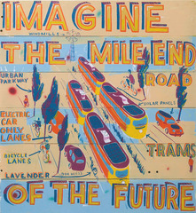 Imagine the Mile End Road of the Future,Bob &amp; Roberta Smith