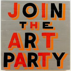 Join the Art Party , Bob and Roberta Smith