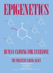 The Epigenetic Cloning Agency (Exhibition Poster), Jonathon Keats