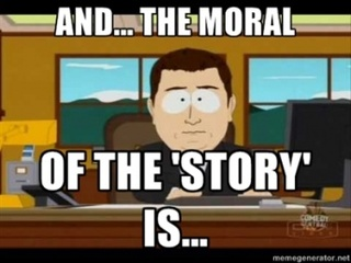 Morality of the Story,