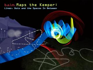 b.a.l.m. Maps the Kemper: Lines, Dots and the Spaces In Between, Shannon White, Darin White, Yuri Zupancic, Brian White, Judah Wagner, Katherine Marie O\'Hara