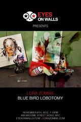 Blue Bird Lobotomy, Lora Zombie
