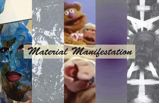 Material Manifestation, Jed Berk, Lisa Bartleson, Lindsay Scoggins, Joe Davidson. Roni Feldman