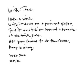 Wish Tree instructions, Yoko Ono