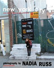New York City: After Sandy &amp; Before the End of the World,