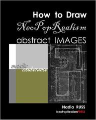 How to Draw NeoPopRealism Abstract Images: Metallic Exuberance,