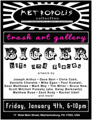 Bigger Bits and Pieces show at Metropolis Collective\'s, Trash Art Gallery,PAUL KOSTABI, Mike Egan, Bruce New, David Barr, Tim Miller, Joseph Arthur, Danielle Charette, Mark May, Scott Mitchell Putesky aka daisy berkowitz, Sean Matthews, Chris Cash