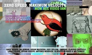 """zero speed, maximum velocity: new age video jam"" invitation,"