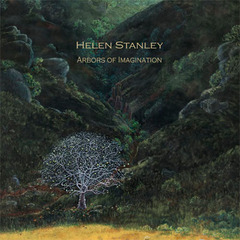 Exhibition Catalog - Helen Stanley: Arbors of Imagination, Helen Stanley