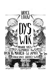 DYS-WIK , Bryce Louw