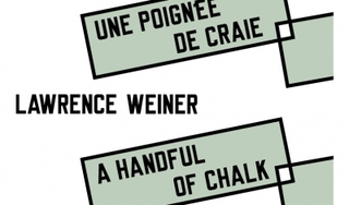 UNE POIGNÉE DE CRAIE / A HANDFUL OF CHALK, 2012 ,Lawrence Weiner