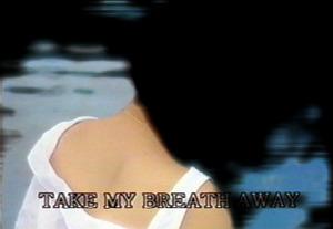 20130514174510-take_my_breathaway_ltr