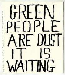 Green People are Dust It is Waiting,
