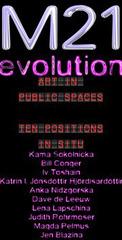 M21 Evolution, Iv Toshain, Kama Sokolnicka, Jen Blazina, Bill Conger, Lena Lapschina, Dave De Leeuw, Judith Rohrmoser, Katrín I. Jónsdóttir Hjördísardóttir, Anka Nidzgorska, Magda Pelmus
