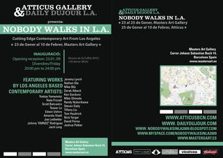 , NOBODY WALKS IN LA