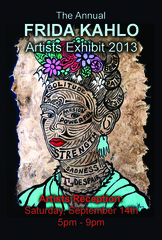 The Annual FRIDA KAHLO Artists Exhibit,
