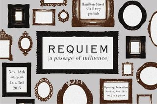 \'Requiem\' : (A passage of influence) Exhibit Card, Group Show