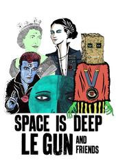 Space is Deep, Le Gun