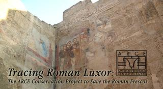 Tracing Roman Luxor, ARCE