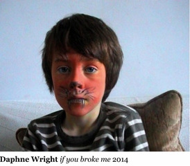 if you broke me, Daphne Wright