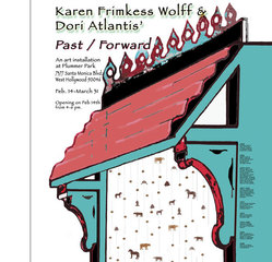 Past / Forward, Karen Frimkess Wolff, Dori Atlantis