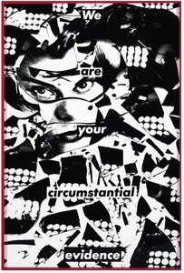 20150127153329-barbara_kruger__untitled__we_are_your_circumstantial_evidence___1981