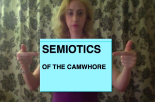 Semiotics of the Camwhore, Ann Hirsch