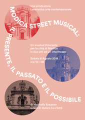 Modica Street Musical: The Present, the Past and the Possible , Marinella Senatore